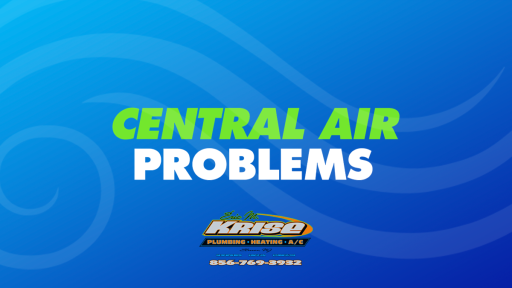 Central Air Problems and Signs of Failure